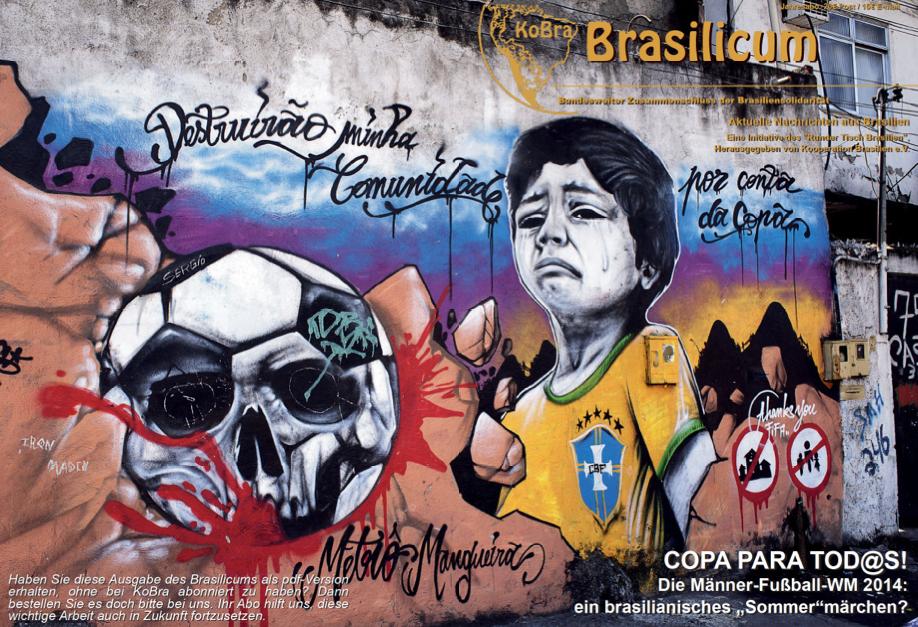 """Ist die Männer Fußball-WM 2014 nur ein brasilianisches """"Sommer""""-Märchen?©KoBra"""